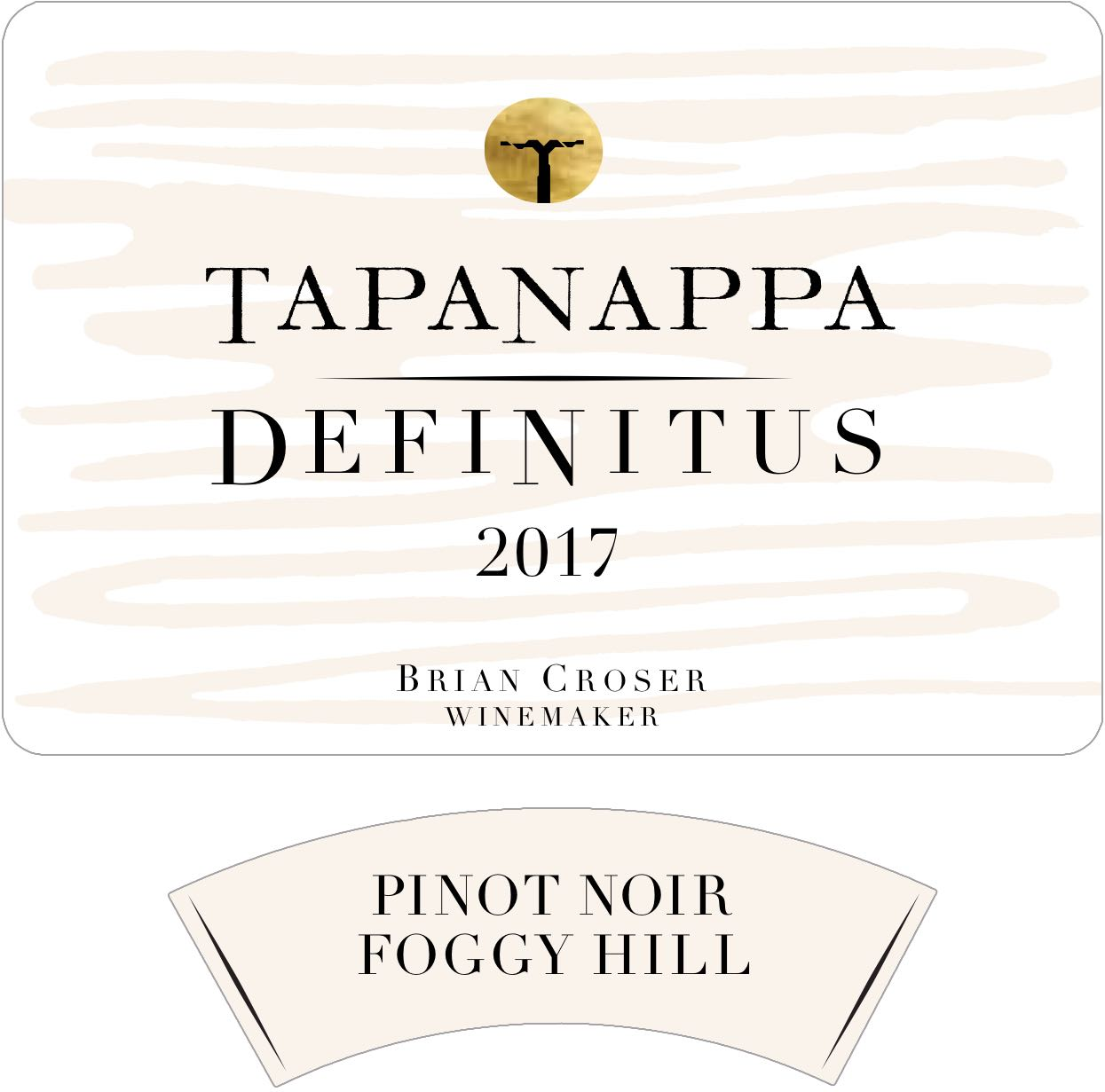 Tapanappa Foggy Hill Vineyard 2017 Definitus Pinot Noir Label