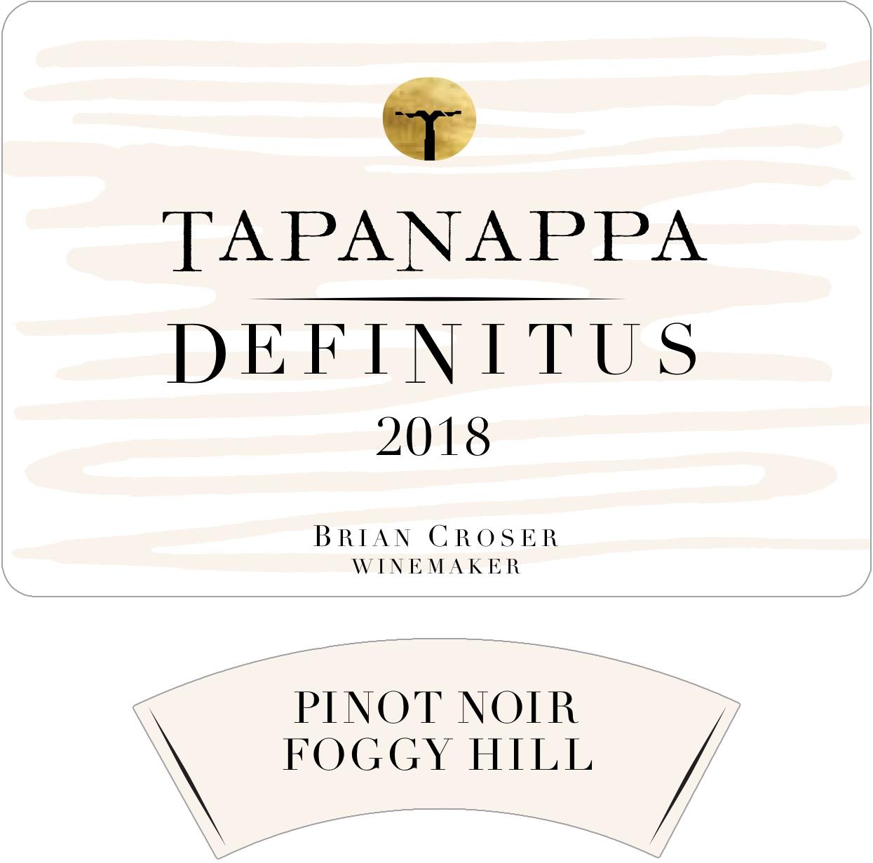 Tapanappa Foggy Hill Vineyard 2018 Definitus Pinot Noir label